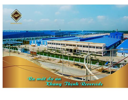 Khang Thịnh Riverside -  Đẳng cấp BĐS Công nghiệp