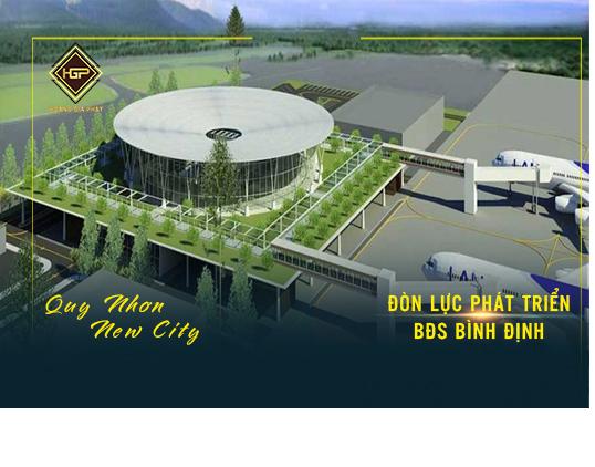 Sân bay quốc tế Phù Cát - Đòn lực cho BĐS Bắc Bình Định